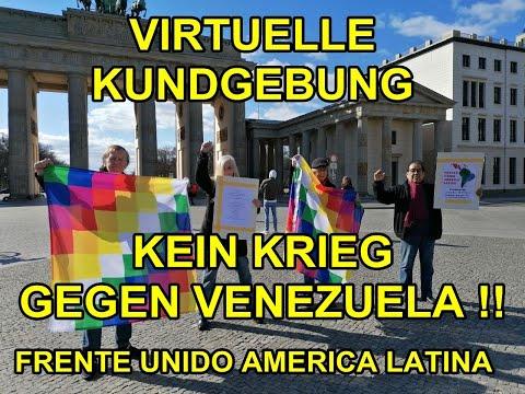 Kein Krieg gegen Venezuela! Virtuelle Kundgebung 4.4. Berlin / #HaendewegvonVenezuela