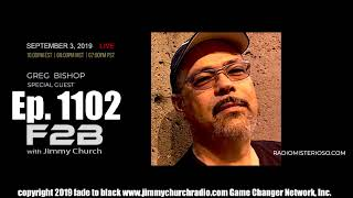 ep-1102-fade-to-black-jimmy-church-w-greg-bishop-dis-info-agents-in-ufology-live