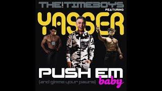 Yasser Seirawan & The Boys - Push Em Baby