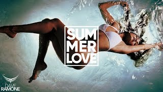 Dave Ramone - Summer Love (Club Mix) feat. Minelli