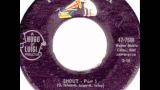Shout Parts 1 And 2 Isley Brothers 1959 RCA  Victor7588