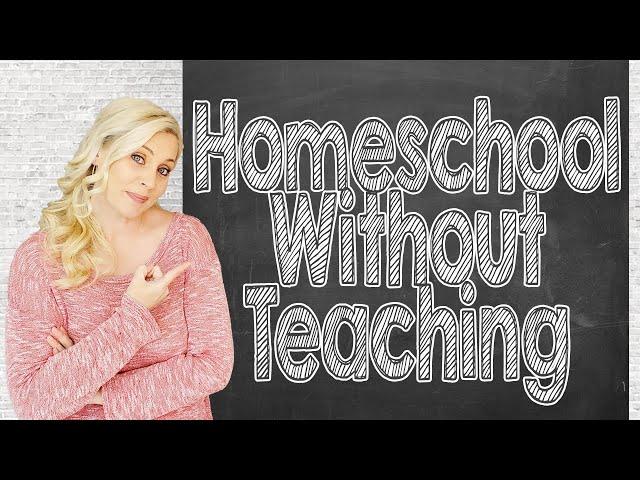 YOU CAN HOMESCHOOL WITHOUT TEACHING | No Teach Homeschool | Virtual Homeschool | 2020-2021