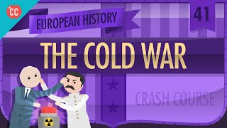Post-War Rebuilding and the Cold War: Crash Course European History #41
