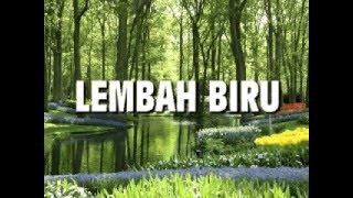 Siti Aisah Rachman @ Andi Meriem Matalatta : Lembah Biru