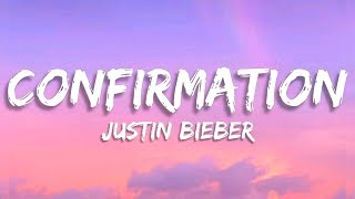 Justin Bieber - Confirmation (Lyrics)