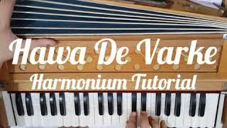How To Play Hawa De Varke By Ninja On Harmonium // Gaurav Anmol Music // Tutorial // 2019