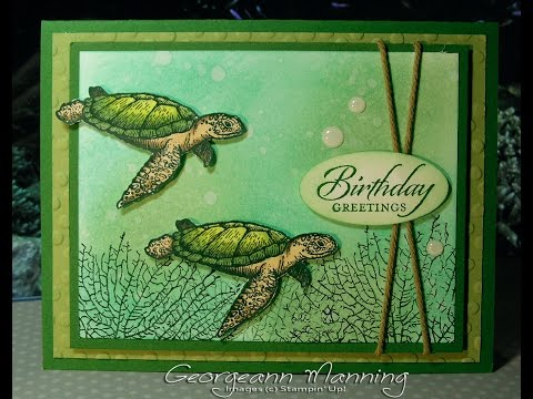Stampin' Everything Video Tutorial #1 - Sea Turtles