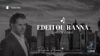 Ragheb Alama - Edeitou Ranna - Lyric Video - إديتو رنة