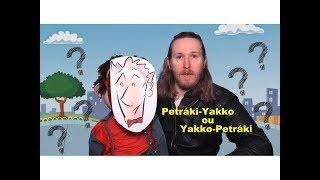 Que loucura é essa? O Petráki é o Yakko ou o Yakko é o Petráki? ---...