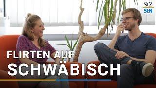 Flirten auf Schwäbisch: Crashkurs für Neigschmeckte Folge 5