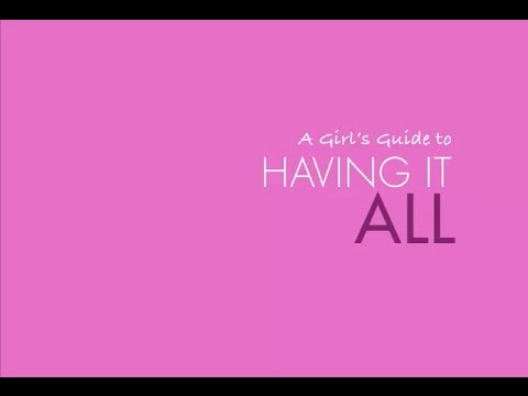 Girls Guide To Having It All converted