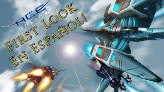 ACE online First Look/Comentario en Español