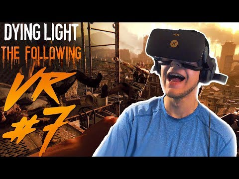 Dying Light VR - Part 7 - Escape l Investigation l Stealth