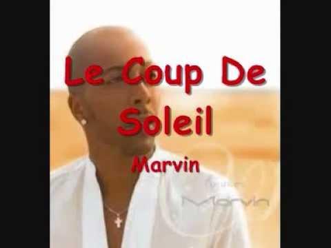 Marvin-Le Coup Soleil (Parole)