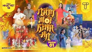 Gala Nhạc Việt 15 Phần 1 - Trấn Thành Ft Hồ Ngọc Hà Ft Khả Như Ft Duy Khánh