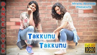 Takkunu Takkunu Dance Cover Mr Local Sivakarthikeyan Nayanthara Hiphop Tamizha M Rajesh