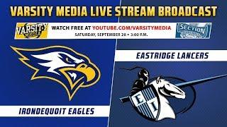Section V Football: Irondequoit vs. Eastridge (9/28/2019)
