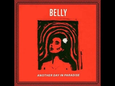 """Belly """"Another Day In Paradise"""" Album Review"""