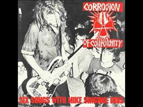Corrosion of Conformity - what?