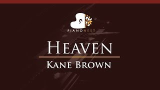Kane Brown - Heaven - HIGHER Key (Piano Karaoke / Sing Along)