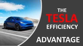 Tesla Efficiency Advantage - Why Tesla will continue to Lead the EV Market for Years to come.