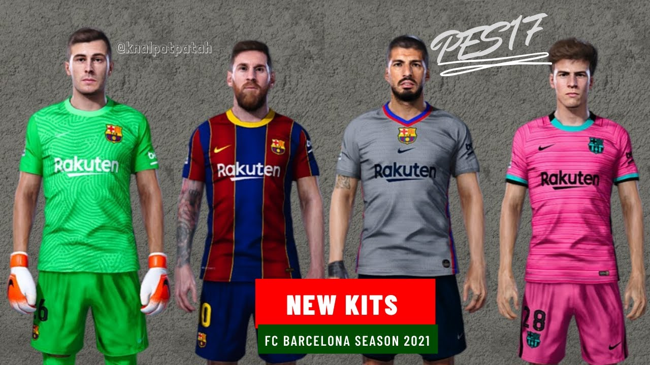 fc barcelona new kits season 2021 pes 17 youtube fc barcelona new kits season 2021 pes 17