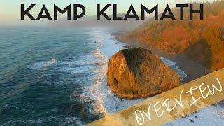 Kamp Klamath Overview - Klamath, California