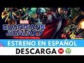 MARVEL'S GUARDIAN OF THE GALAXY THE TELLTALE SERIES [Guardianes de la Galaxia]  || ESTRENO ||