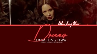 DREAMER– Uhm Jung Hwa [Color Coded Lyrics] (ENG/ROM/HAN)