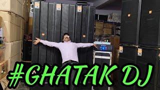 BHARAT ELECTRONICS BEST DJ SYSTEM GHATAK DJ PRICE-98500 TRIPLE 15 INCH SPEAKERS 1200 WATT BASE
