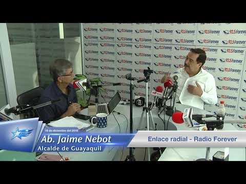 19 diciembre 2018 - Ab. Jaime Nebot - Enlace Radial / Radio  Forever