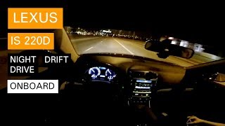 Lexus IS 220d Onboard POV (GoPro)