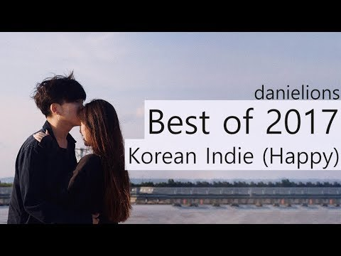 ♫ danielions' Best of 2017 - K-Indie (happy)