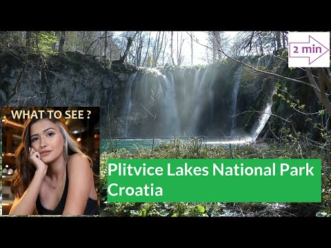 WHAT TO SEE in Plitvice Lakes National Park, Croatia (2 min Europe Collection)