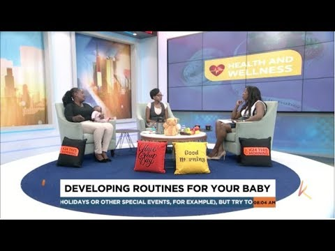 Developing Routines For Your Baby   K24 This Morning (Part 1)