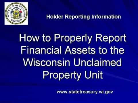 How to ProperlyReport Financial Assets to the WI UP Unit
