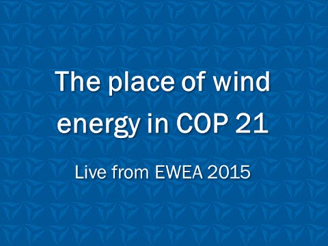 EWEA 2015: The place of wind energy in COP 21