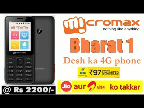 Micromax Bharat-1 a Rs. 2,200 Jio Phone Rival With Unlimited Data & Calls