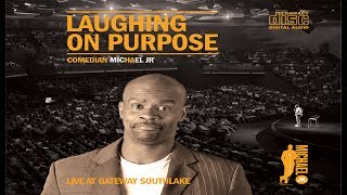 Download Laughing on Purpose - FULL COMEDY SPECIAL | Michael Jr. Mp3 and Videos