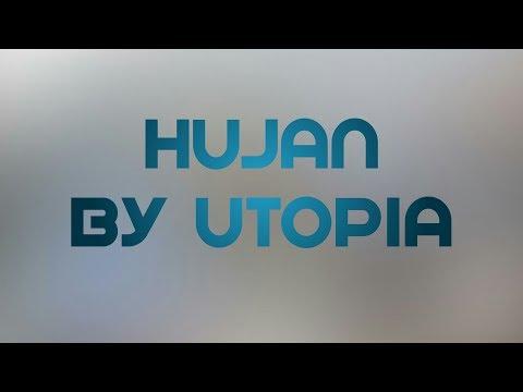 HUJAN by UTOPIA (COVER LAGU)