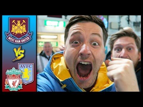 ULTIMATE WEST HAM VLOG! – Aston Villa & Liverpool