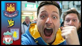 ULTIMATE WEST HAM VLOG! - Aston Villa & Liverpool
