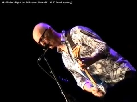 Kim Mitchell - High Class In Borrowed Shoes (2011 08 12 Sound Academy)