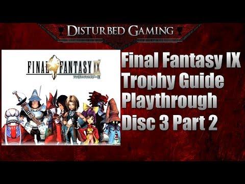 Final Fantasy IX Trophy Guide Playthrough Disc 3 Part 2