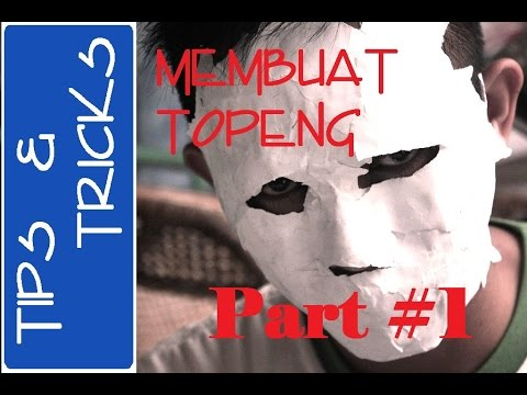 cara-membuat-topeng-yang-mudah-dan-gampang-/-how-to-make-masks-cheap-and-easy-(part-1)