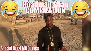The Funniest Big Shaq AKA Roadman Shaq / Michael Dapaah  Compilation