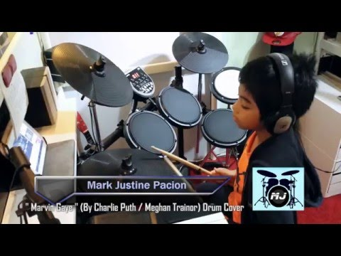 Marvin Gaye (Charlie Puth Ft. Meghan Trainor) Drum Cover By Mark Justine Pacion