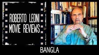 BANGLA - videorecensione di Roberto Leoni Nastro d'argento 2019 [Eng sub]
