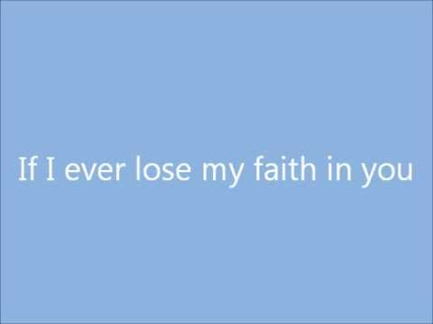 If I Ever Lose My Faith In You Lyrics