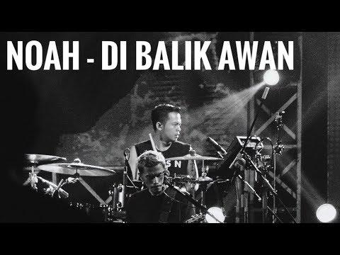 NOAH - Di Balik Awan (drum Cam)